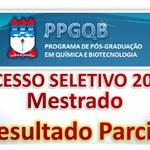 Resultado Parcial do Processo Seletivo de Mestrado do PPGQB 2015.2