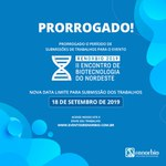 PRORROGADO O PERÍODO DE SUBMISSÃO DE TRABALHOS PARA O II ENCONTRO DE BIOTECNOLOGIA DO NORDESTE